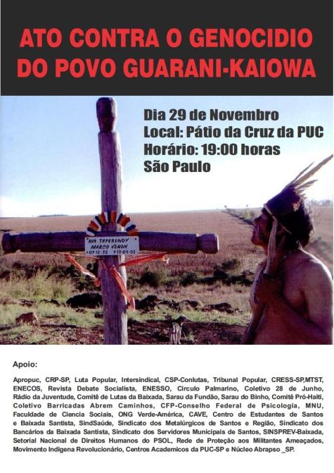 Ato contra o Genocídio do Povo Guarani Kaiowá